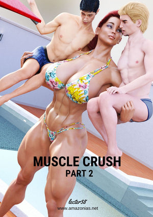 Muscle Crush - part 2