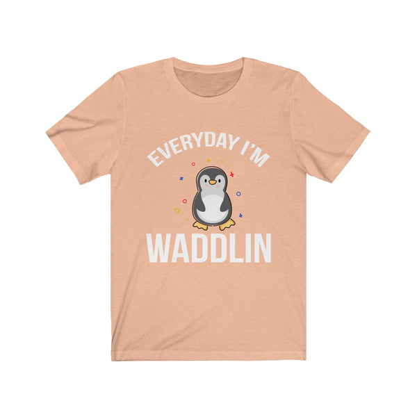 Everyday I'm Waddling