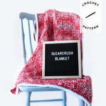 Load image into Gallery viewer, Sugar Crush Baby Blanket - Crochet Pattern