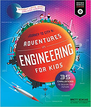 Load image into Gallery viewer, Adventures in Engineering for Kids (Design Genius Junior) by Brett Schilke
