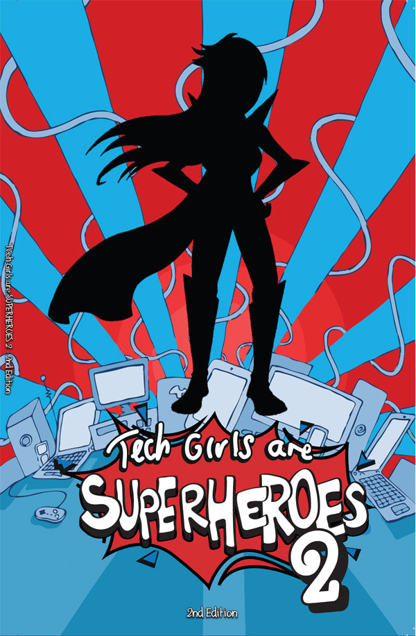 Bulk Tech Girls Are Superheroes 2 (Second edition) – Schools Only