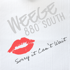 Sorry It Can't Wait by Weege & 880 South