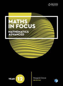 Maths in Focus 12 Mathematics Advanced Student Book with 1 Access Code for 26 Months 9780170413220