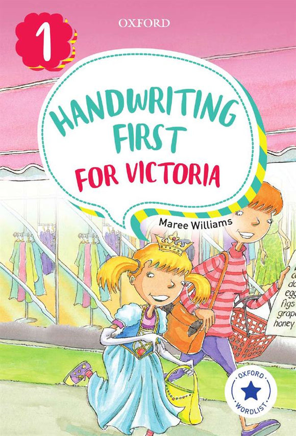 Handwriting First for Victoria Year 1 9780190312480