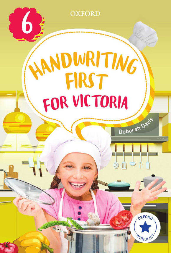 Handwriting First for Victoria Year 6 9780190312534