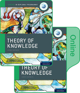 Oxford IB Diploma Programme: IB Theory of Knowledge Print and Online