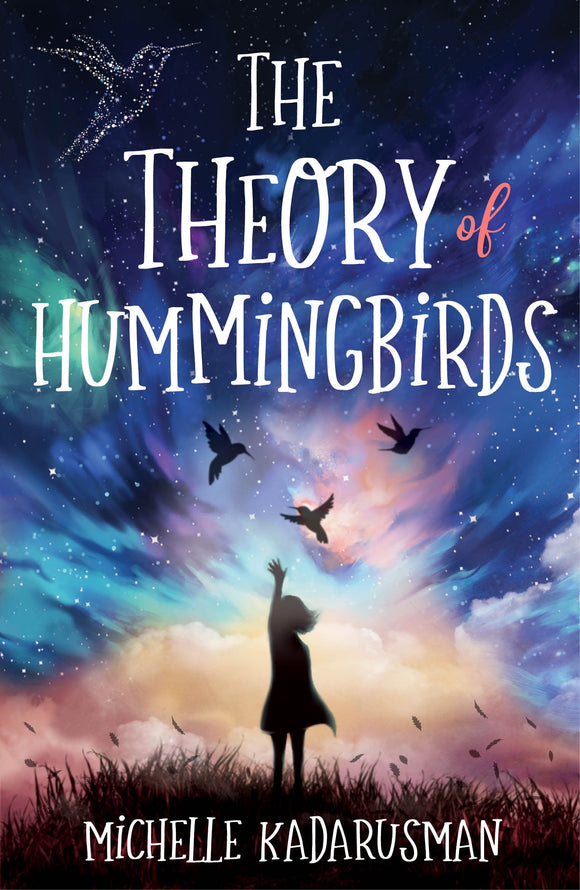 Theory of Hummingbirds, The 9780702262920