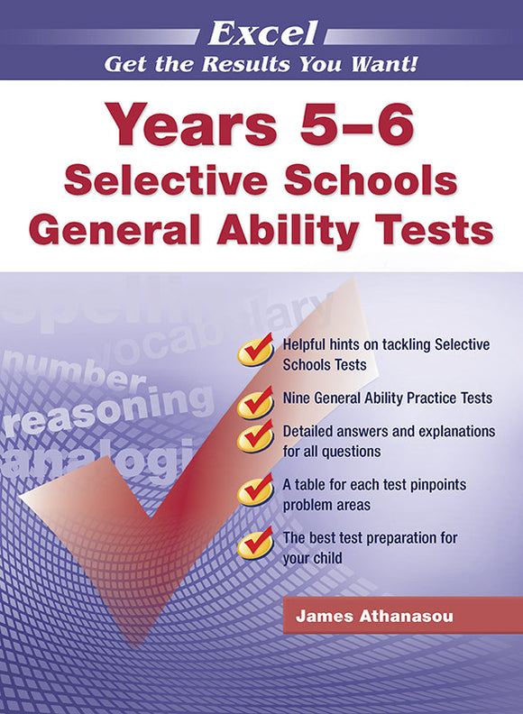 Excel Selective Schools and Scholarship General Ability Tests Years 5-6 9781740200158