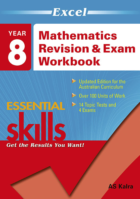 Excel Essential Skills: Mathematics Revision & Exam Workbook Year 8 9781740200332