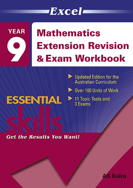 Excel Essential Skills: Mathematics Extension Revision & Exam Workbook Year 9 9781740200349
