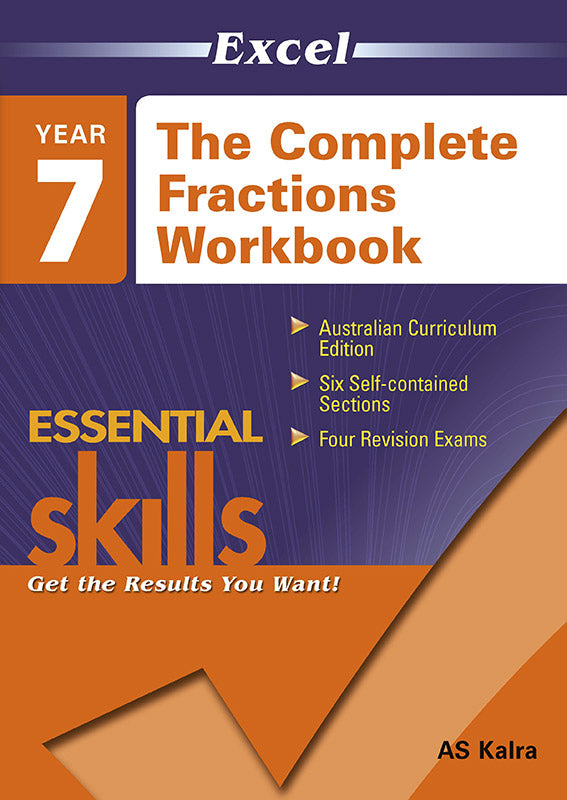 Excel Essential Skills: The Complete Fractions Workbook Year 7 9781740200431