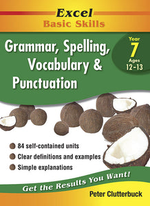 Excel Basic Skills Workbooks: Grammar, Spelling, Vocabulary and Punctuation Year 7 9781740200790
