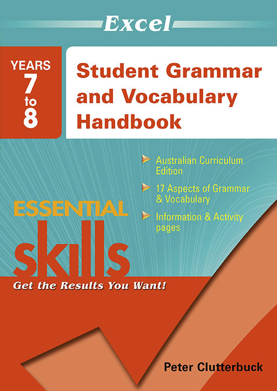 Excel Essential Skills: Student Grammar and Vocabulary Handbook Years 7-8 9781740200936