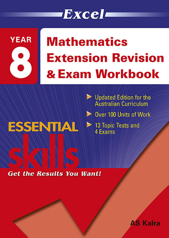 Excel Essential Skills: Mathematics Extension Revision & Exam Workbook Year 8 9781740203166