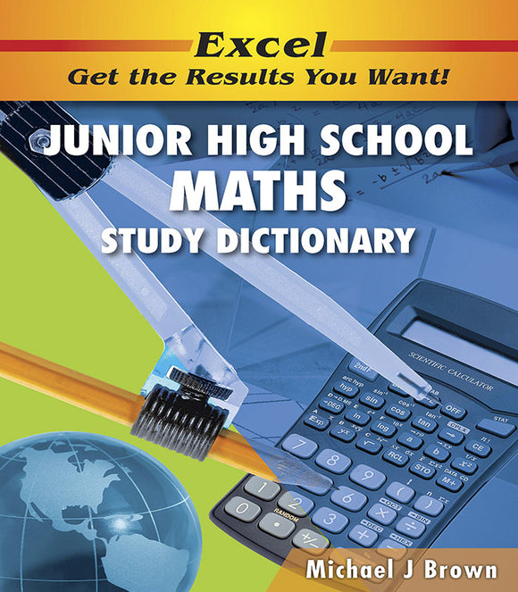 Excel Junior High School Maths Study Dictionary Years 7-10 9781741251357