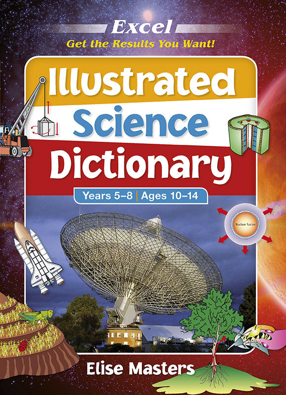 Excel Illustrated Science Dictionary Years 5-8 9781741252224