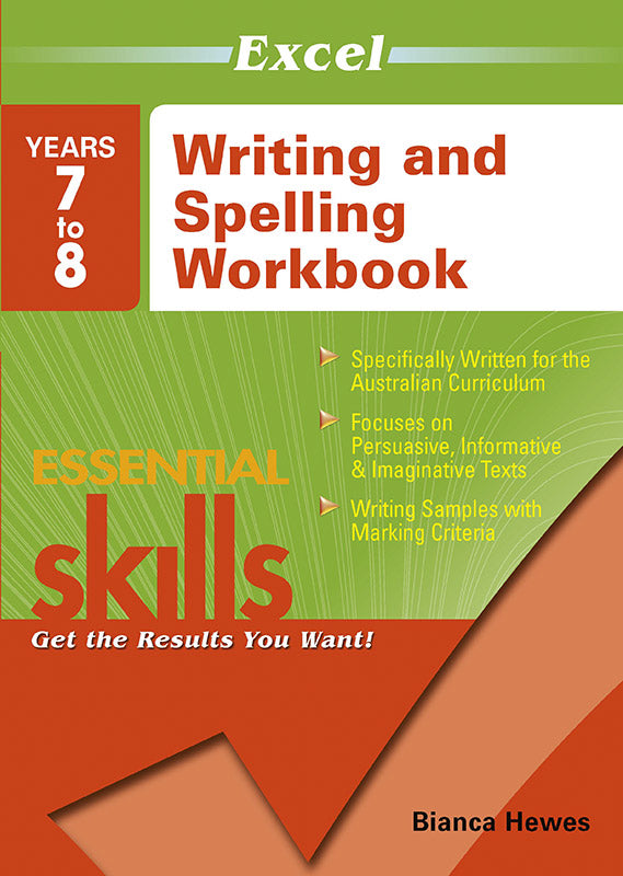 Excel Essential Skills: Writing and Spelling Workbook Years 7-8 9781741254143
