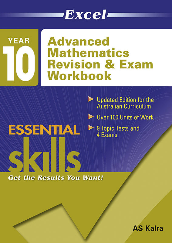 Excel Essential Skills: Advanced-level Mathematics Revision & Exam Workbook Year 10 9781741255676