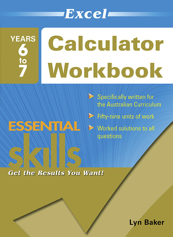 Excel Essential Skills: Calculator Workbook Years 6-7 9781741255928