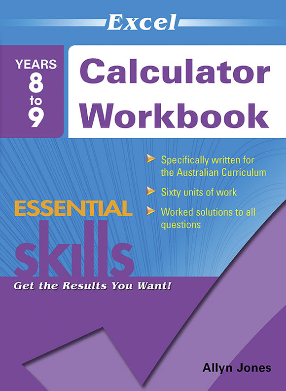 Excel Essential Skills: Calculator Workbook Years 8-9 9781741255942