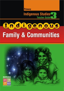 Indigenous Family & Community Teacher Guide Primary 9781741620511