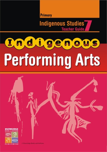 Indigenous Performing Arts Teacher Guide Primary 9781741620559