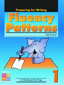 Fluency Patterns: Preparing for Writing Book 1 9781741621723