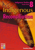 Indigenous Reconciliation Teacher Guide Secondary 9781741622249