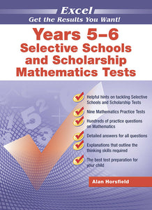 Excel Selective Schools and Scholarship Mathematics Tests Years 5-6 9781864412321