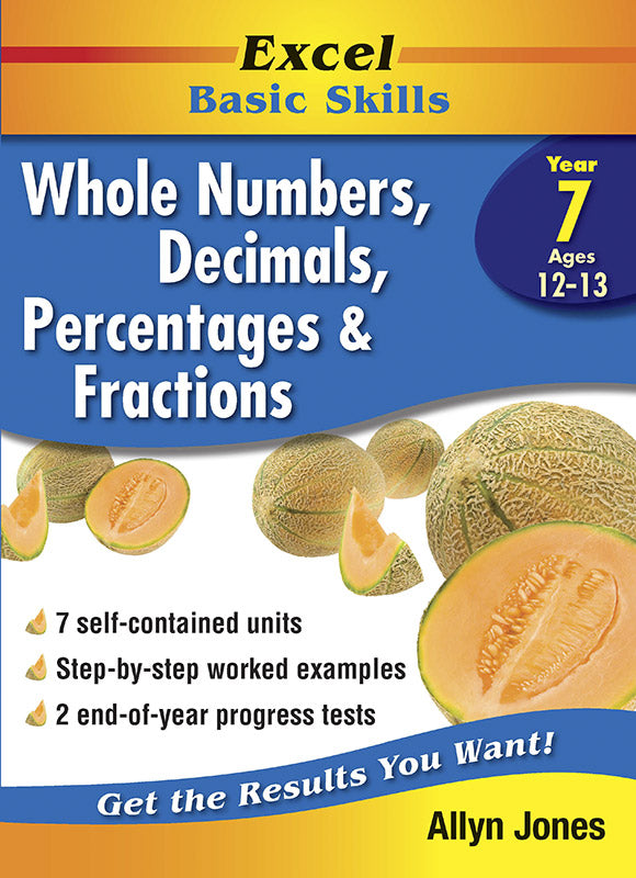 Excel Basic Skills Workbooks: Whole Numbers, Decimals, Percentages and Fractions Year 7 9781864413786