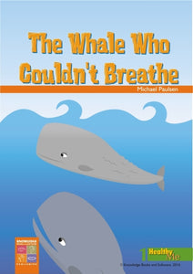 Whale Who Could Not Breathe, The 9781875219308