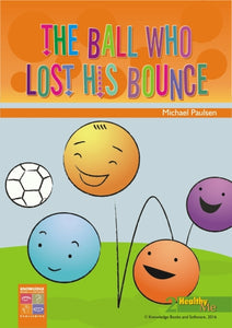 Ball Who Lost His Bounce, The 9781875219322