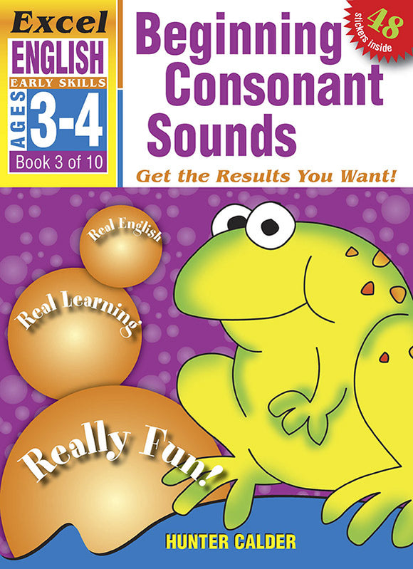 Excel Early Skills English Book 3: Beginning Consonant Sounds Ages 3-4 9781877085802