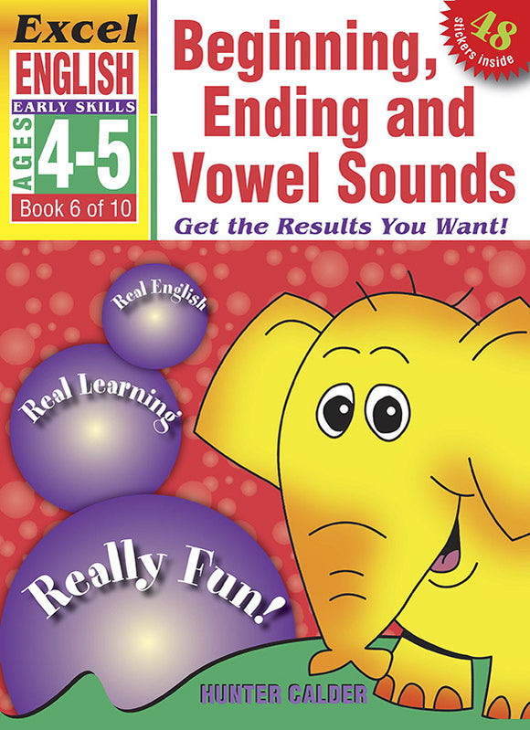 Excel Early Skills English Book 6: Beginning, Ending and Vowel Sounds Ages 4-5 9781877085833