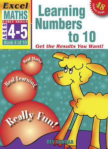 Excel Early Skills Maths Book 4: Learning Numbers to 10 Ages 4-5 9781877085918