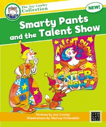 Smarty Pants and the Talent Show (Big Book) 9781877499401