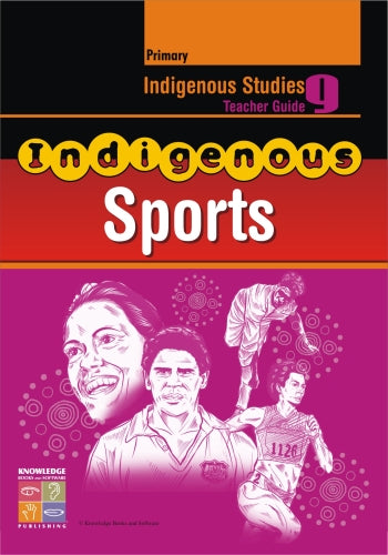 Indigenous Sports Teacher Guide Primary 9781921016486