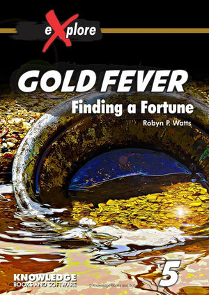 Gold Fever - Finding a Fortune