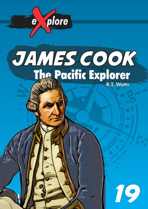 James Cook - The Pacific Explorer