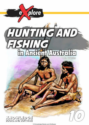 Hunting and Fishing - in Ancient Australia