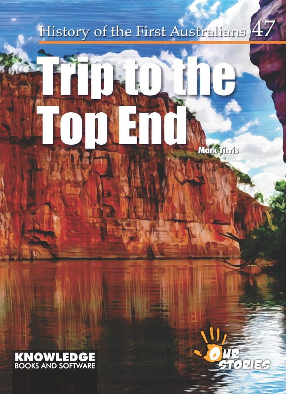 Trip to the Top End 9781925714715