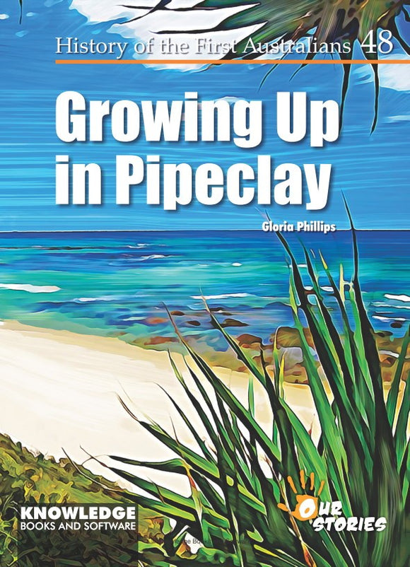 Growing Up in Pipeclay 9781925714722