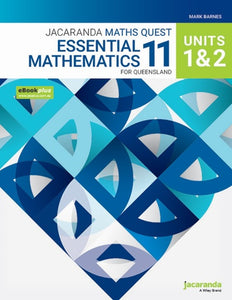 Jacaranda Maths Quest 11 Essential Mathematics Units 1&2 for Queensland eBookPLUS and Print 9780730367024