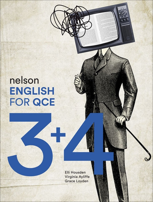 Nelson English for QCE Units 3 & 4 Student Book with 1 Access Code for 26 Months 9780170421706