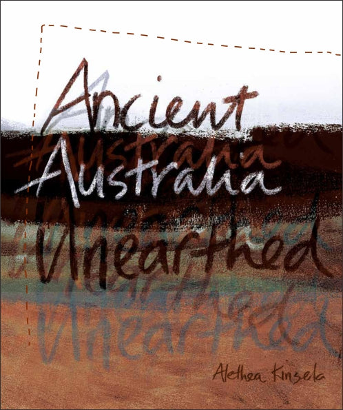 Ancient Australia Unearthed 9780980594737