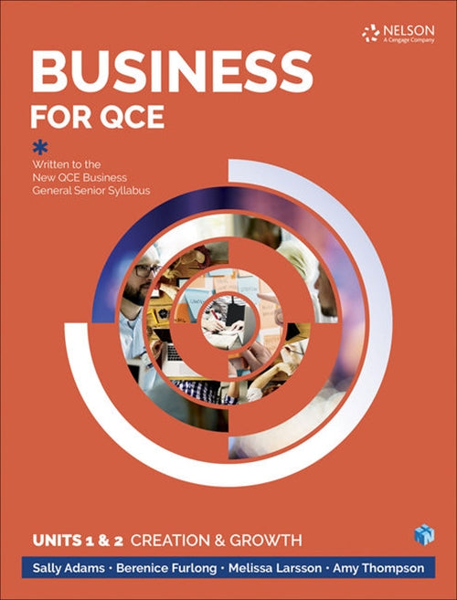 Business for QCE: Units 1 & 2: Creation and Growth Student Book with 1 Access Code for 26 Months 9780170418423