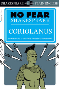 Coriolanus (No Fear Shakespeare) 9781454928034