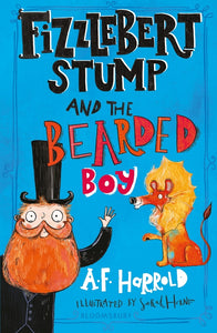 Fizzlebert Stump and the Bearded Boy 9781526612045