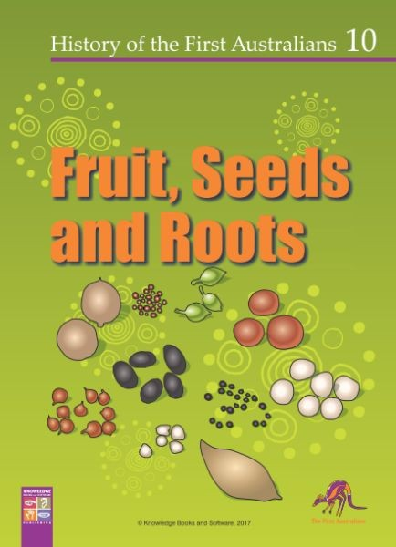 Fruit, Seeds and Roots 9781925398793