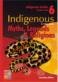 Indigenous Myths, Legends & Religions Teacher Guide Secondary 9781741620504